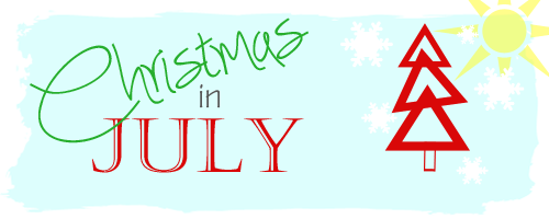 Christmas in July - Cherished Bliss