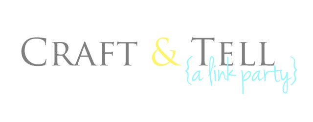 Craft and Tell Link Party // Cherished Bliss