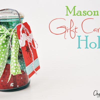 Mason Jar Gift Card Holder {It's all in the wrapping}