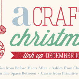 A Crafty Christmas Link Part at Cherishedbliss.com
