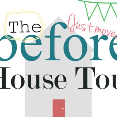 The {Before} House Tour – Part 1