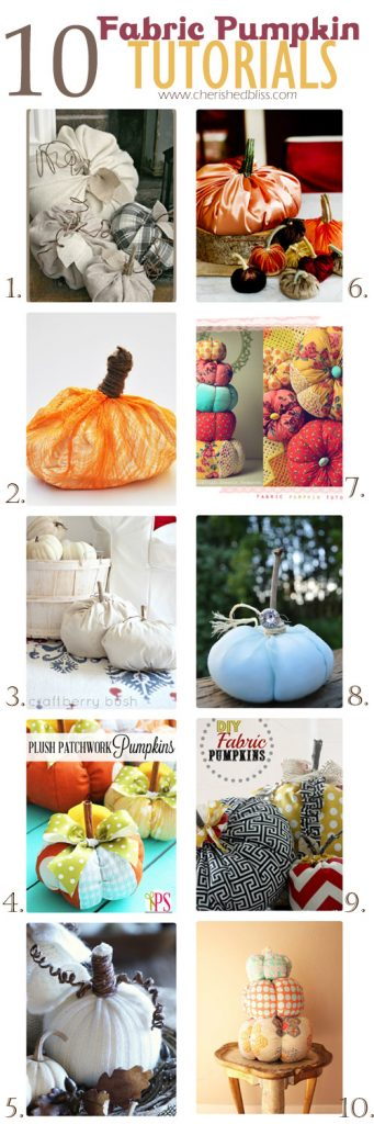 10 Fabric Pumpkin Tutorials to decorate your home with this fall! via cherishedbliss.com #pumpkins #fall