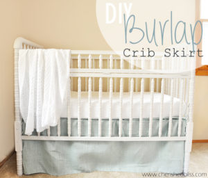 The Easiest DIY Crib Skirt Tutorial Ever via cherishedbliss.com. Love the burlap!