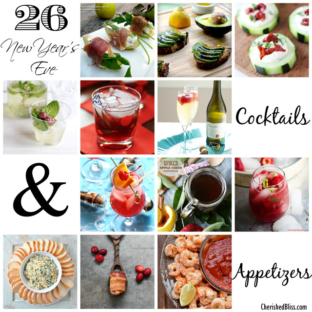 26 New Year's Eve Cocktails and Appetizers to bring you in to 2014