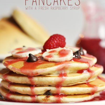Banana and Dark Chocolate Chip Pancakes with a Fresh Raspberry Syrup