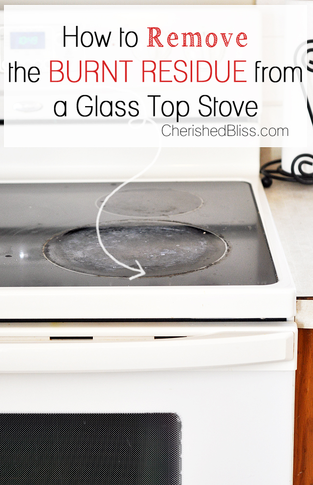 How To Clean A Glass Top Stove And Remove The Burnt Residue. Click Through  For