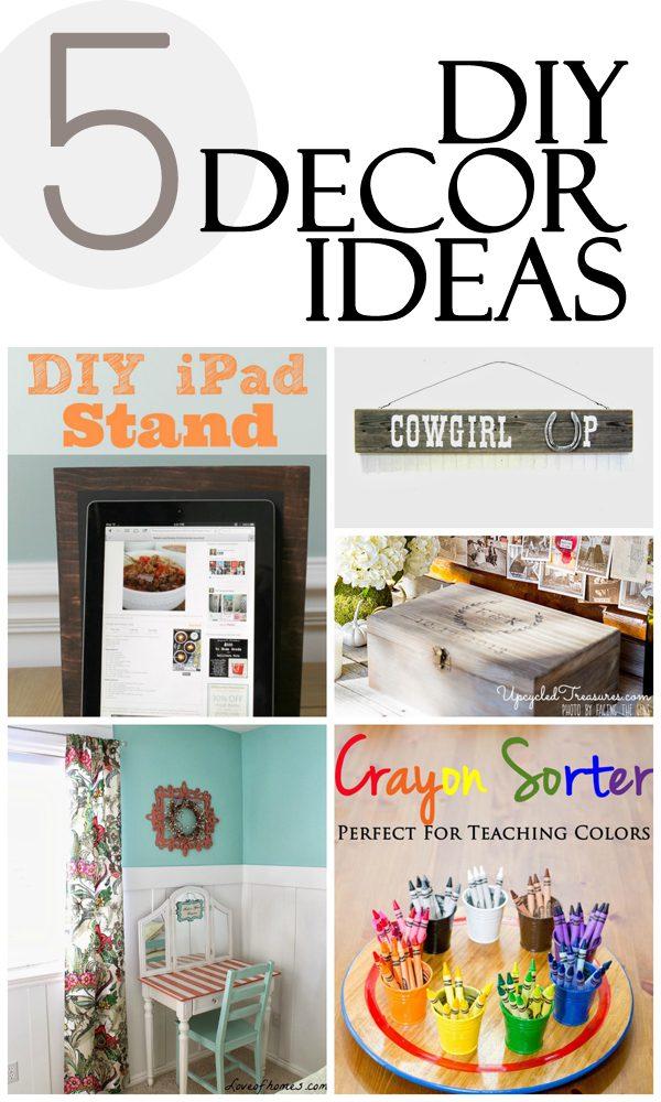 5 DIY Decor Ideas