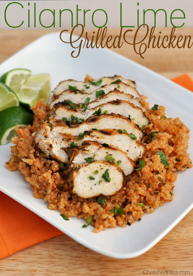 Cilantro Lime Grilled Chicken - Cherished Bliss