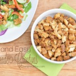 Serve these Quick and Easy Homemade Croutons on top of your favorite salad, soup, or just by itself as a snack!