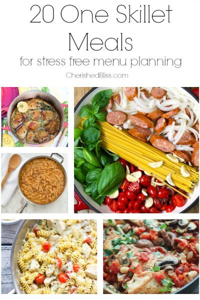 20 One Skillet Meal for stress free menu planning!
