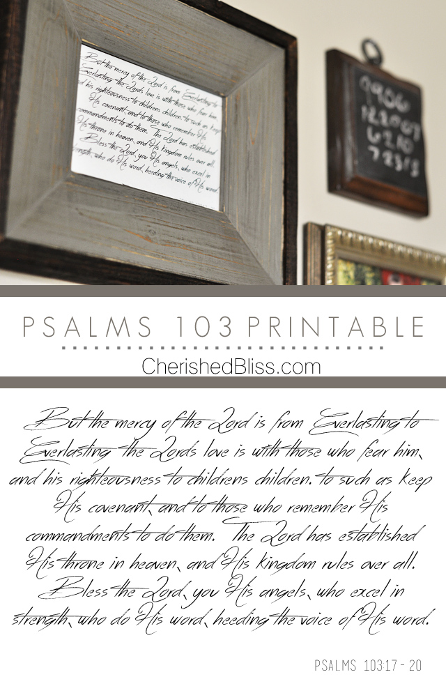 A beautiful scripture for your home! Psalms 103 Printable