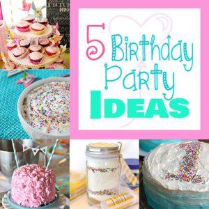 MMJ71_5-Birthday-Party-Ideas_700px