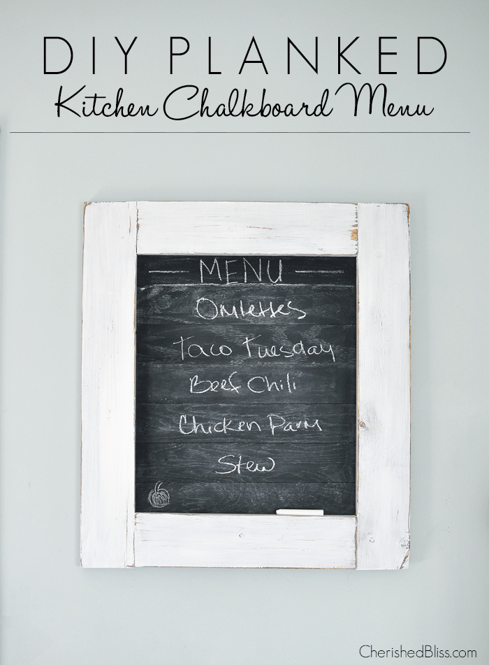 Is the family always asking what's for dinner? Create this super cute planked Kitchen Chalkboard Menu to keep them up to date! Click through for the tutorial on how to make this chalkboard menu!