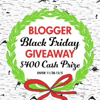Black Friday $400 Cash Prize Giveaway