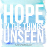 Hope in the Things Unseen Watercolor Printable