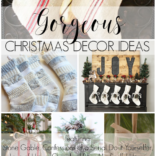 Gorgeous Christmas Decor & Tips