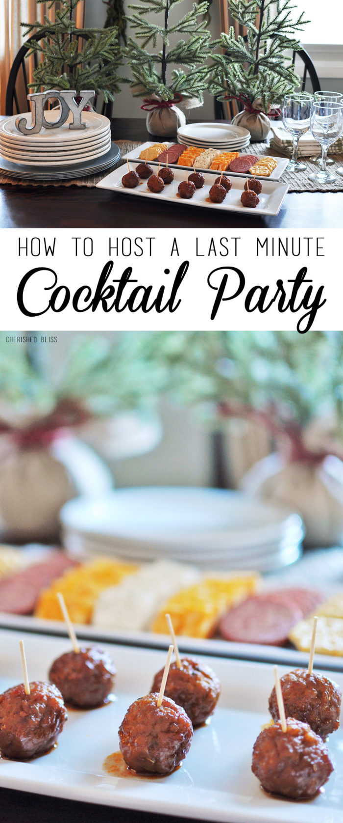 How to Host a Last Minute Cocktail Party + An easy 3 Ingredient Meatball Recipe