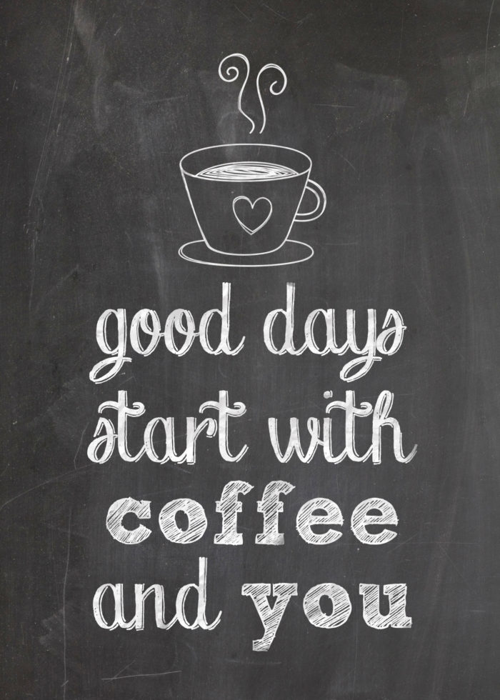 Free-Printable-Good-Days-Start-with-Coffee-and-You