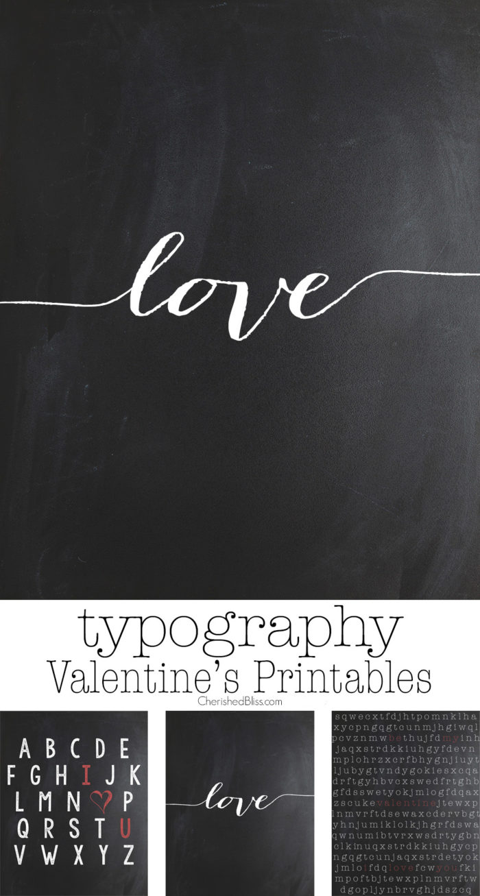 Enjoy these free Typography Valentines Day Printables.
