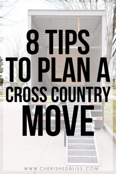 8 Tips to Plan a Cross Country Move
