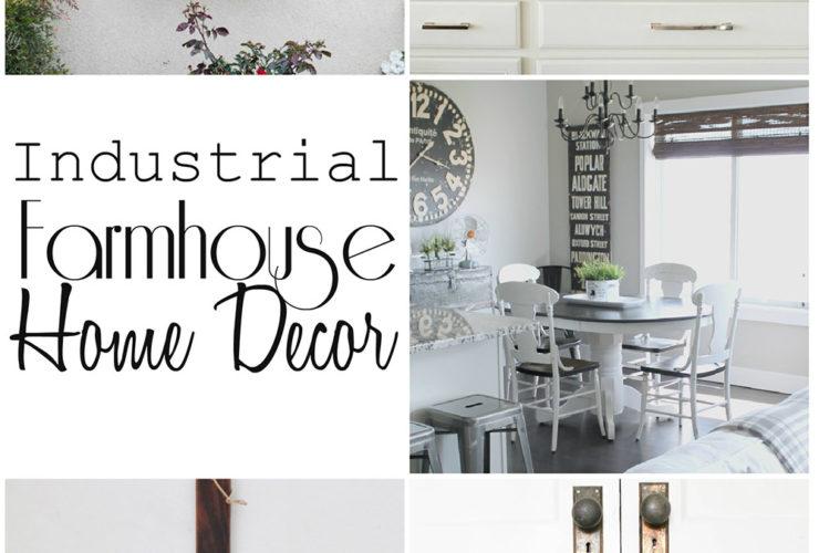 Industrial Farmhouse Home Decor