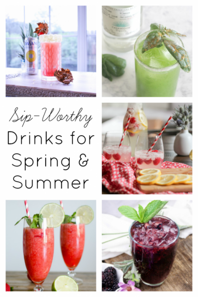 A variety of cocktails and mocktails, these delicious drinks are ideal for spring and summer. Full of fresh fruit and yummy flavors, perfect to sip all season long!
