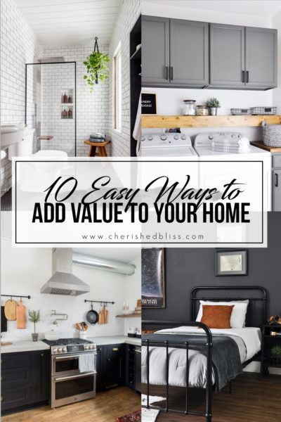 Don't let your home just take money from you! These 10 Easy Tips will help you to Add Value to Your home and make the most of your investment!