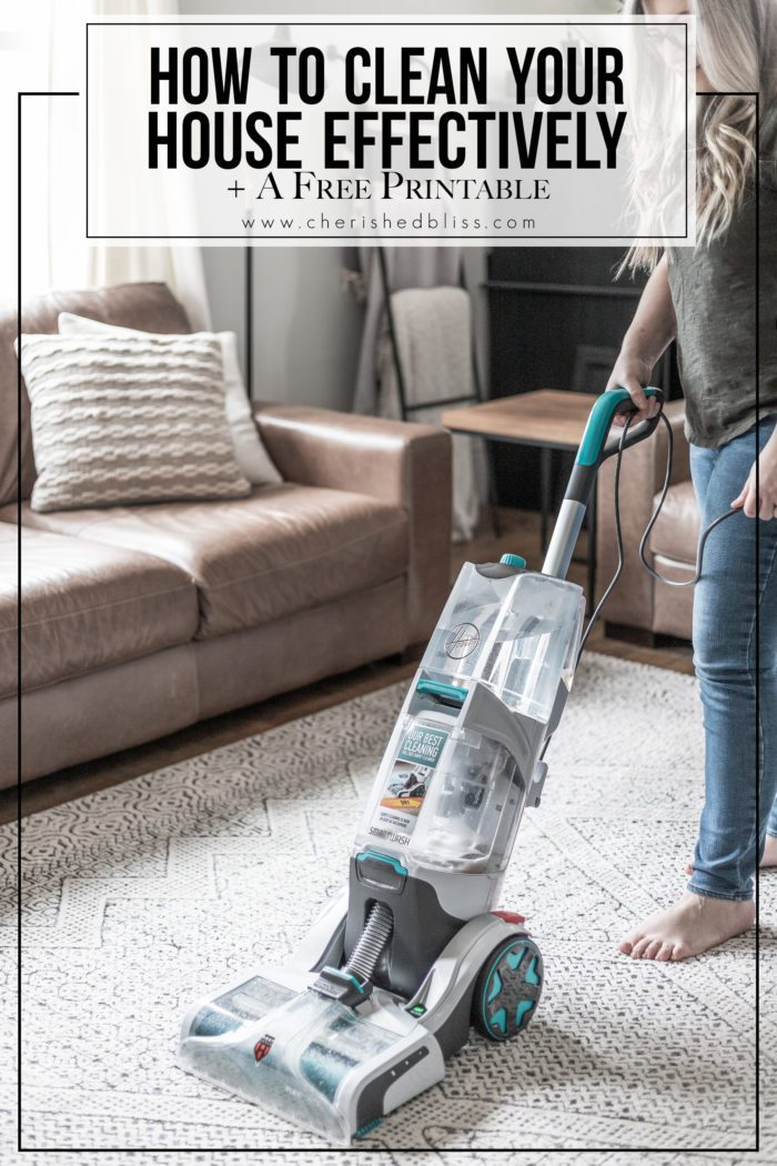 Learn how to clean your house effectively with these simple tips and and a free printable to make sure you don't miss a thing!